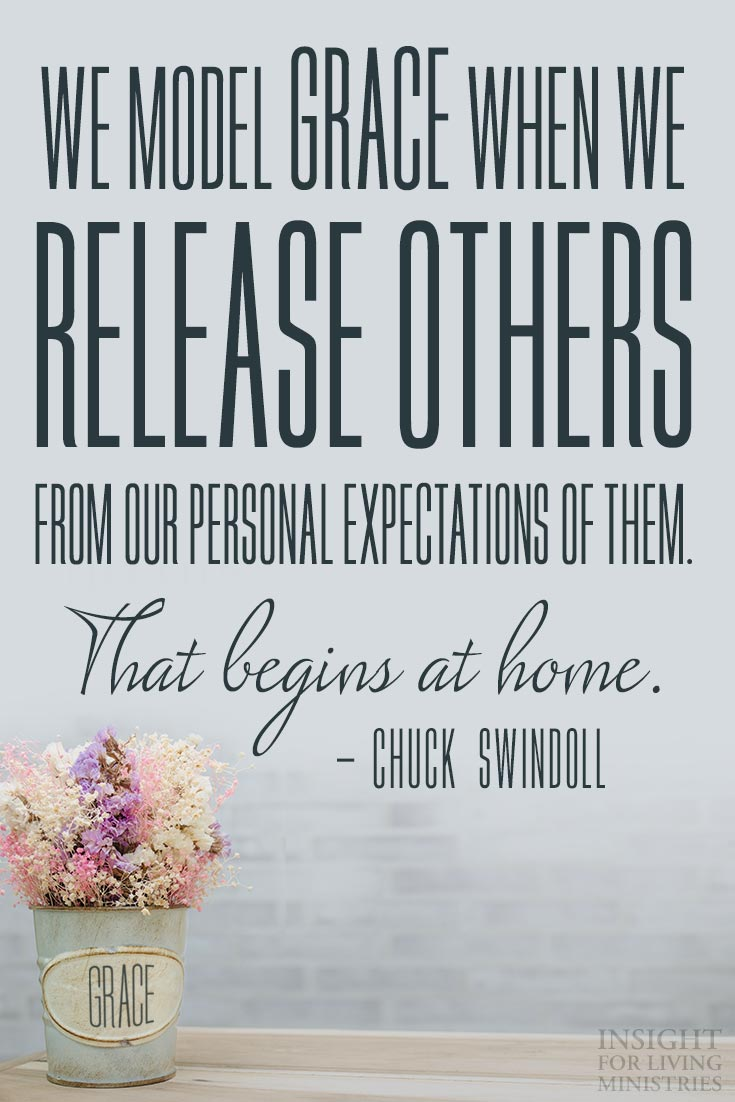 We model grace when we release others from our personal expectations of them.