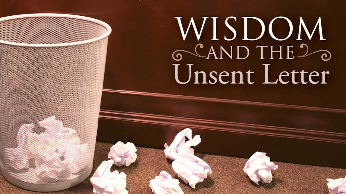 Wisdom and the Unsent Letter