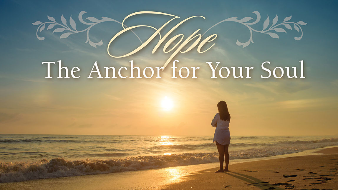 Hope-The Anchor for Your Soul