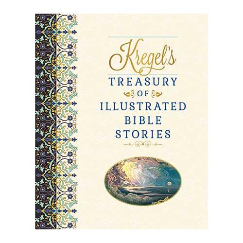 Kregel's Treasury of Illustrated Bible Stories –<em>by Matt Lockhart</em>