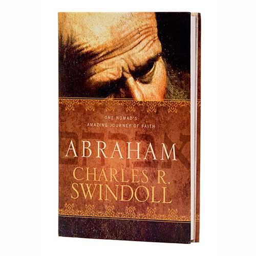 Abraham: One Nomad's Amazing Journey of Faith -<em>by Charles R. Swindoll</em>