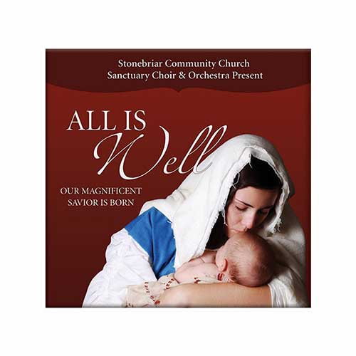 All Is Well: Our Magnificent Savior Is Born