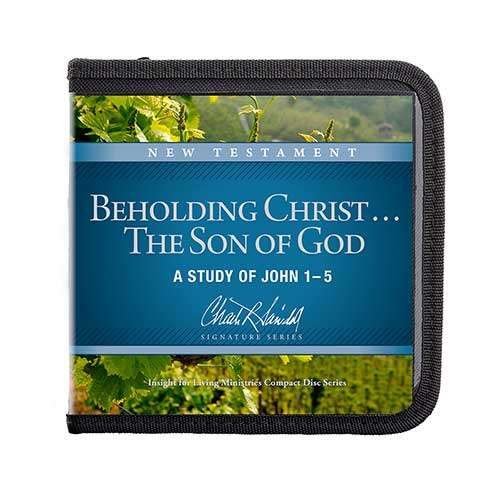 Beholding Christ . . . The Son of God: A Study of John 1-5