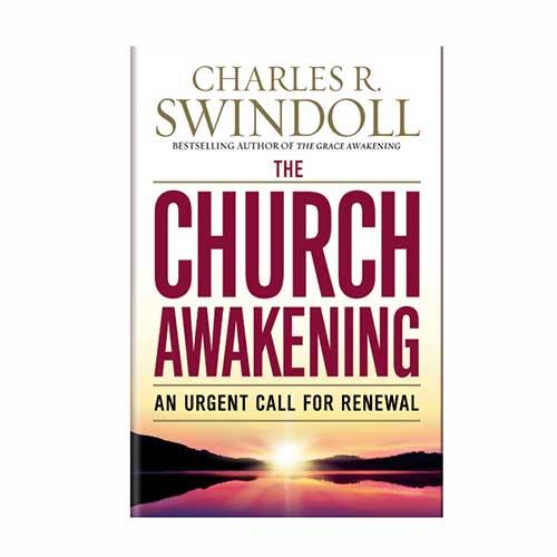 The Church Awakening: An Urgent Call for Renewal -<em>by Charles R. Swindoll</em>