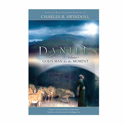 Daniel, Volume 1: God's Man for the Moment Bible Companion
