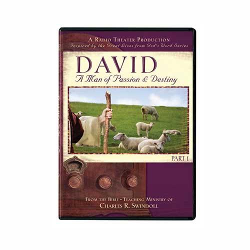 David: A Man of Passion & Destiny, Part 1 (radio theater production)