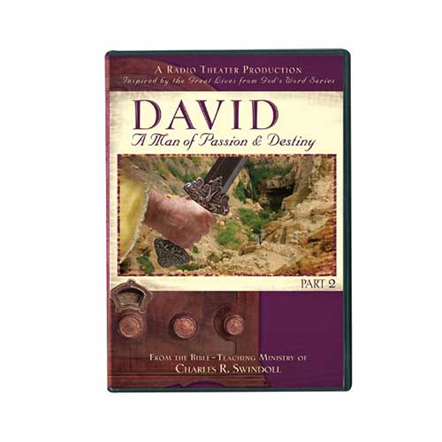 David: A Man of Passion & Destiny, Part 2 (radio theater production)