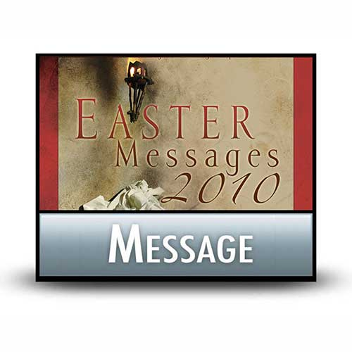 Don't Miss the Obvious! -from EasterMessages2010