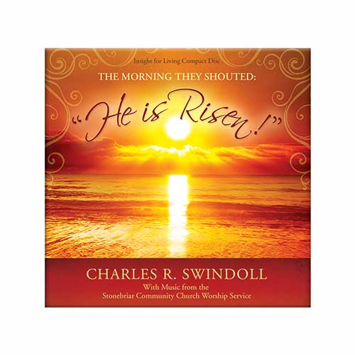 "The Morning They Shouted: ""He Is Risen!"" With Music from the Stonebriar Community Church Worship Service"