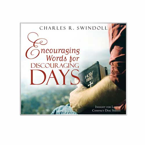 Encouraging Words for Discouraging Days
