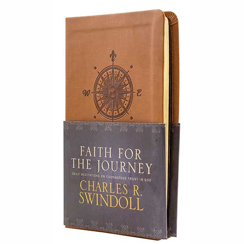 Faith for the Journey:  Daily Meditations on Courageous Trust in God -<em>by Charles R. Swindoll</em>