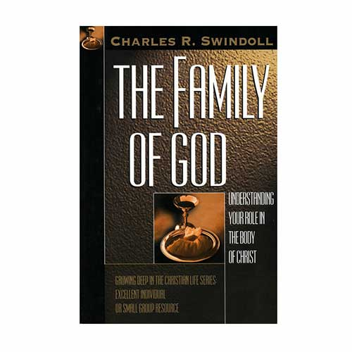 The Family of God: Understanding Your Role in the Body of Christ