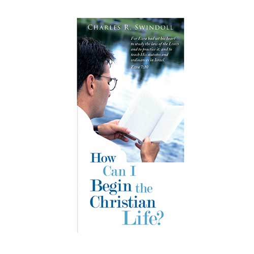 How Can I Begin the Christian Life?