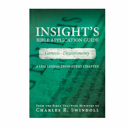 Insight's Bible Application Guide: Genesis–Deuteronomy—A Life Lesson from Every Chapter –<em>by Insight for Living Ministries</em>