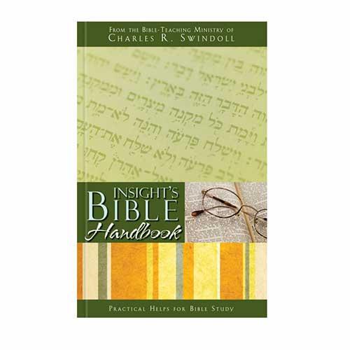 Insight's Bible Handbook –<em>by Insight for Living Ministries</em>