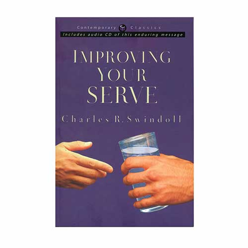 Improving Your Serve: The Art of Unselfish Living