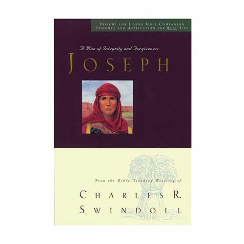 Joseph: A Man of Integrity and Forgiveness Bible Companion