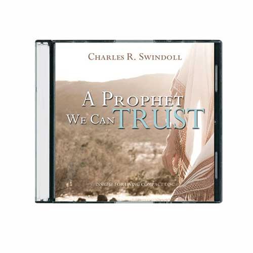 A Prophet We Can Trust