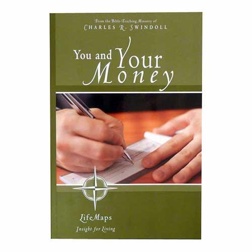 You and Your Money –<em>by Insight for Living Ministries</em>
