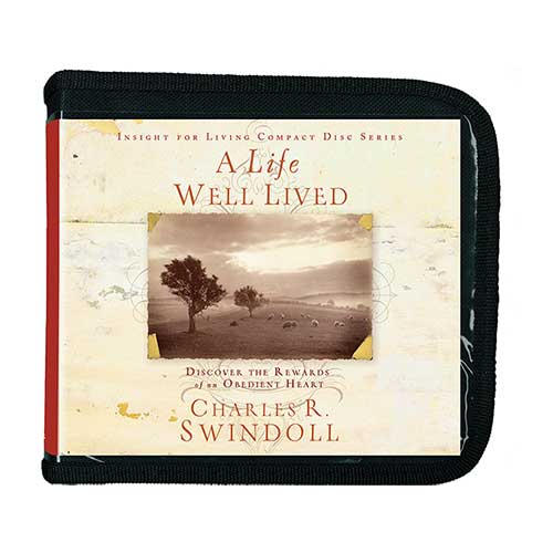 A Life Well Lived: Discover the Rewards of an Obedient Heart