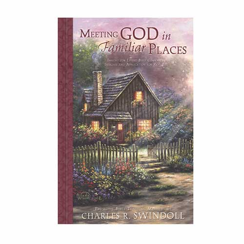 Meeting God in Familiar Places Bible Companion
