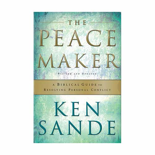 The Peacemaker: A Biblical Guide to Resolving Personal Conflict –<em>by Ken Sande</em>