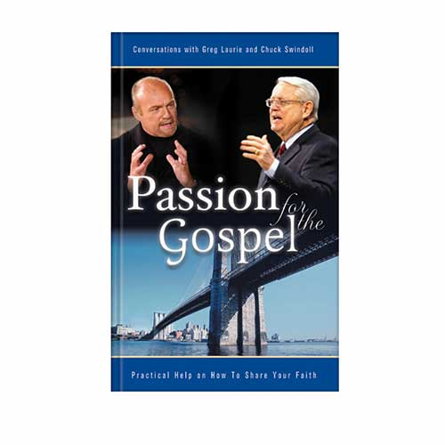 Passion for the Gospel -<em>by Charles R. Swindoll and Greg Laurie</em>