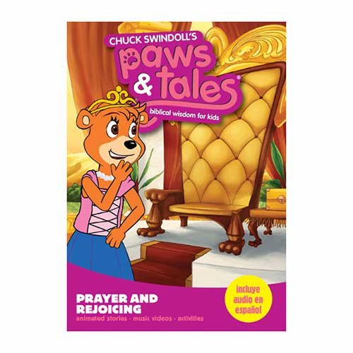 Paws & Tales: Biblical Wisdom for Kids: Prayer and Rejoicing