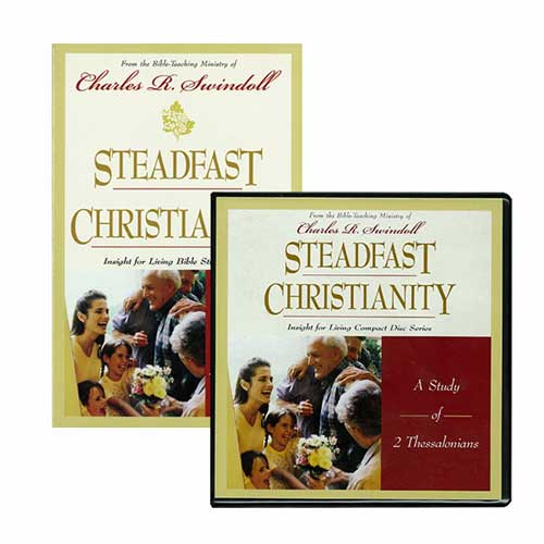 Steadfast Christianity: A Study of 2 Thessalonians