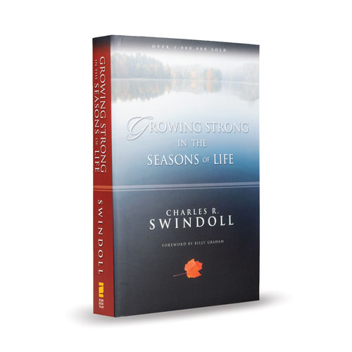 Growing Strong in the Seasons of Life -<em>by Charles R. Swindoll</em>