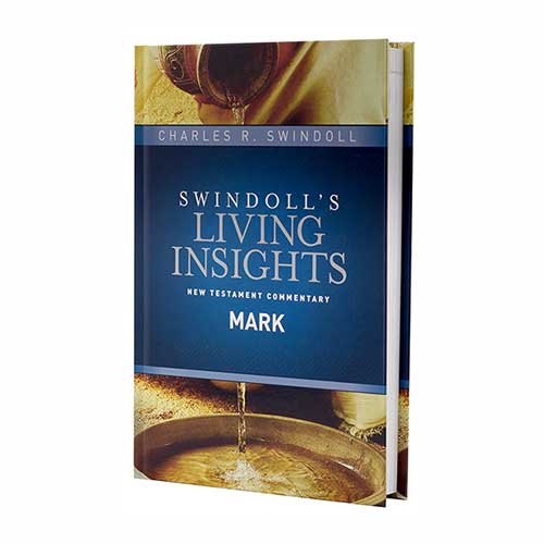 Swindoll's Living Insights New Testament Commentary: Mark