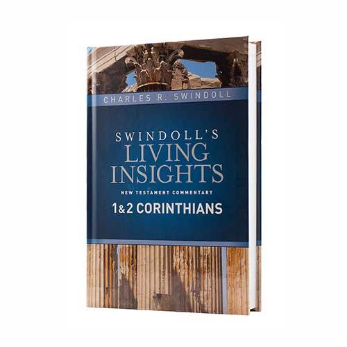 Swindoll's Living Insights New Testament Commentary <em>Insights on 1 & 2 Corinthians </em>