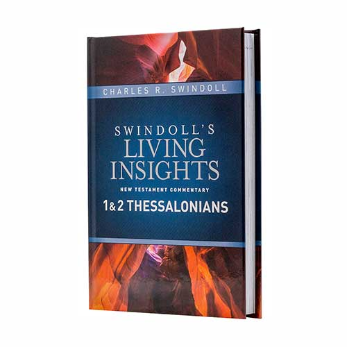 Swindoll's Living Insights New Testament Commentary: 1 & 2 Thessalonians, Charles R. Swindoll, chuck swindoll