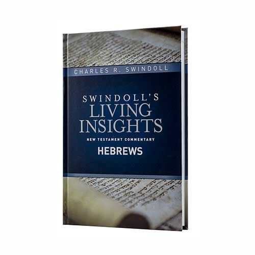 Swindoll's Living Insights New Testament Commentary: Hebrews, Charles R. Swindoll, chuck swindoll