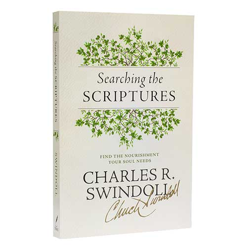 Searching the Scriptures: Find the Nourishment Your Soul Needs -<em>by Charles R. Swindoll</em>