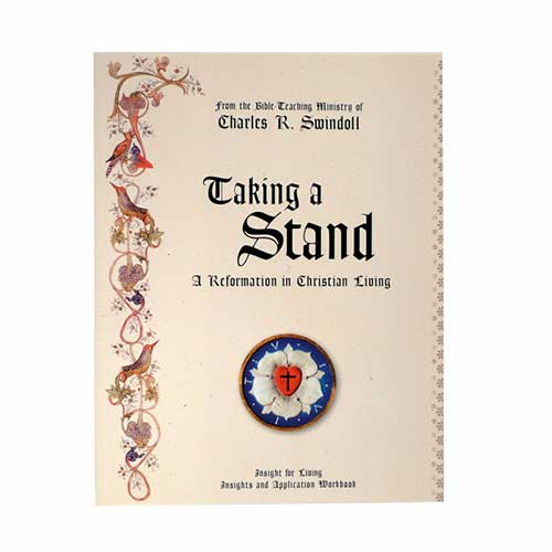 Taking a Stand: A Reformation of Christian Living