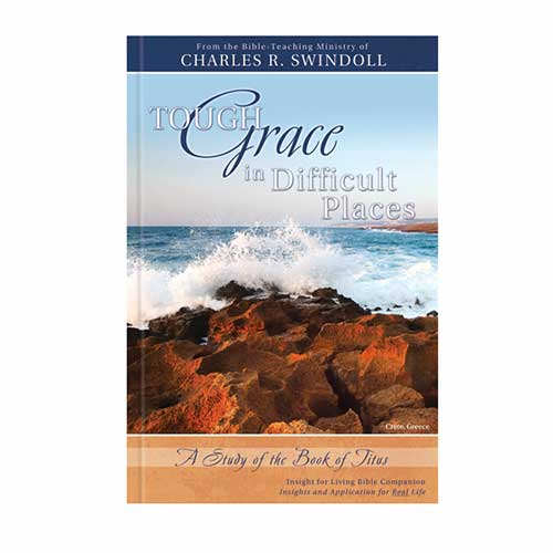 Tough Grace in Difficult Places: A Study of the Book of Titus Bible Companion