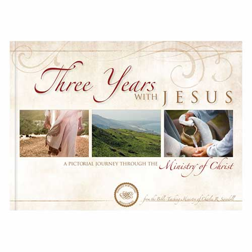 Three Years with Jesus:  A Pictorial Journey Through the Ministry of Christ –<em>by Insight for Living Ministries</em>