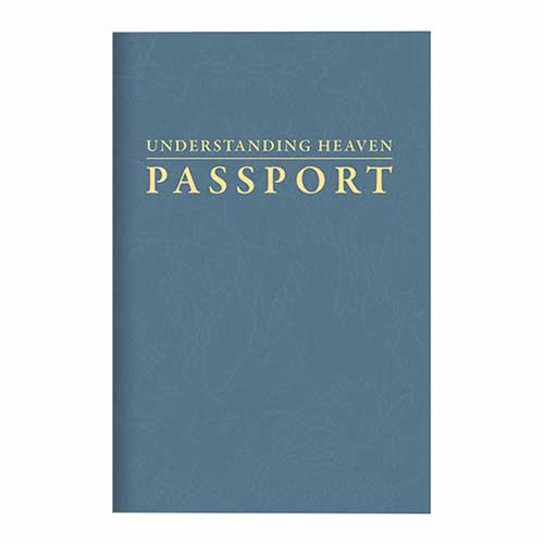 Understanding Heaven Passport –<em>by Insight for Living Ministries</em>