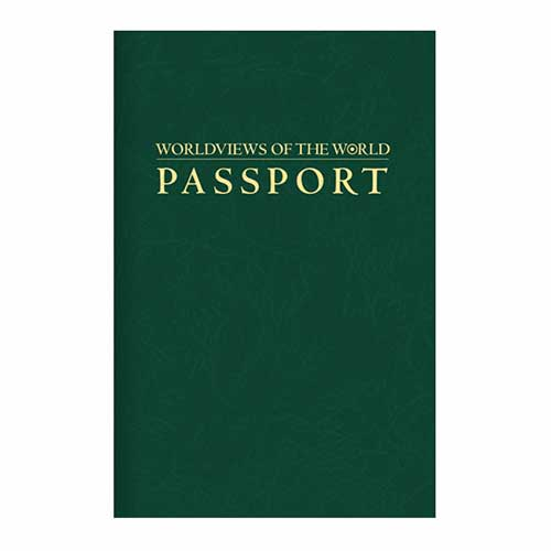 Worldviews of the World Passport –<em>by Insight for Living Ministries</em>