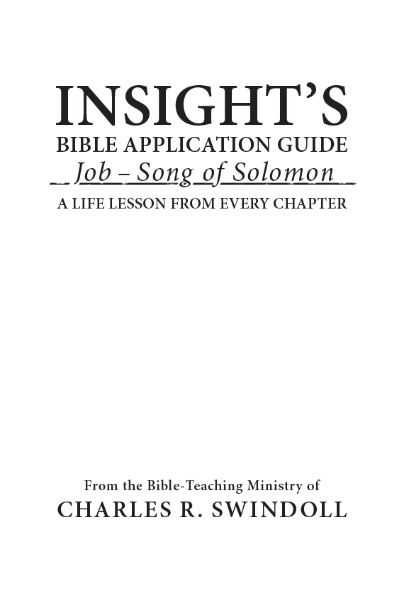 Insights Bible Application Guide Jobsong Of Solomona Life Lesson