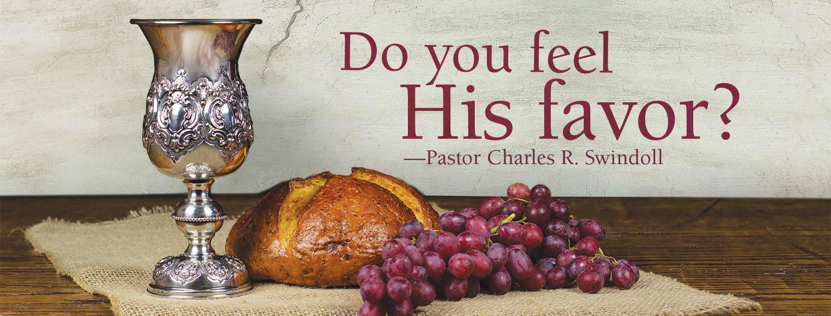 Do you feel His favor?