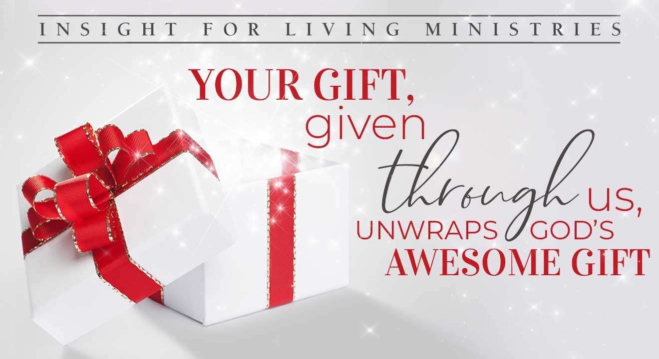 Your gift, given through us, unwraps God's awesome gift