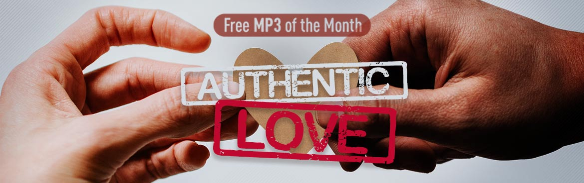 Free MP3 of the Month: Authentic Love