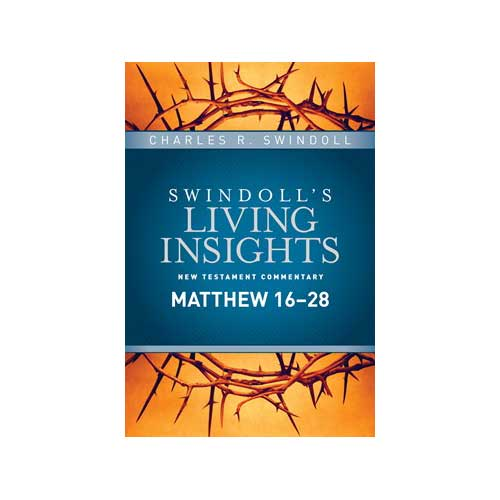 Insights on Matthew 16–28